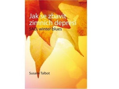 Jak se zbavit zimních depresí - SAD , winter blues - Susane Talbot